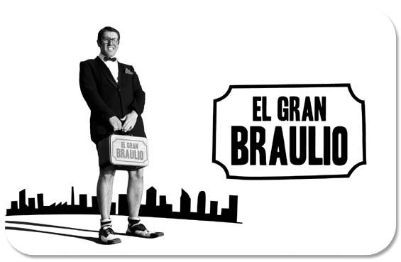 EL GRAN BRAULIO